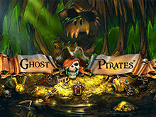В Вулкане 24 Ghost Pirates